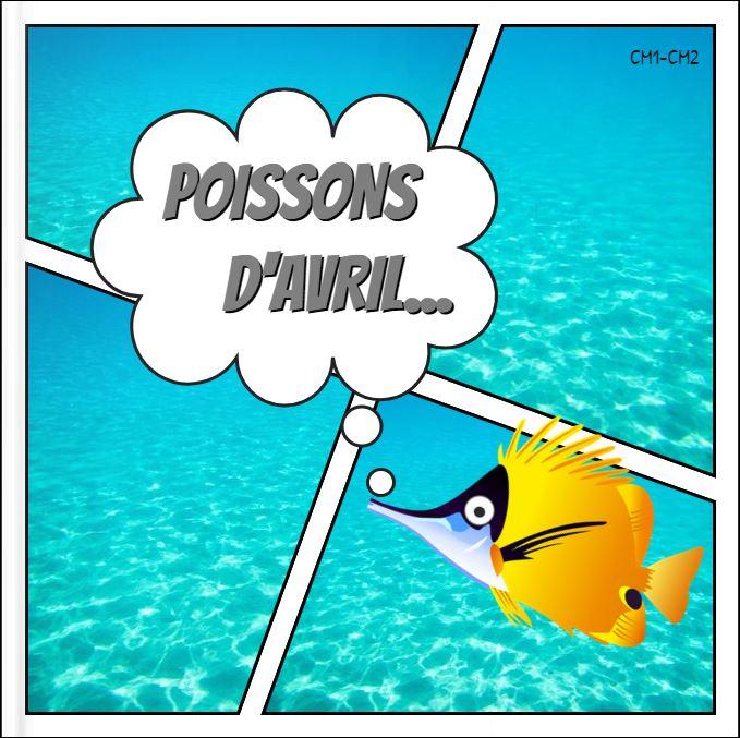 POISSONS D'AVRIL CM1-CM2